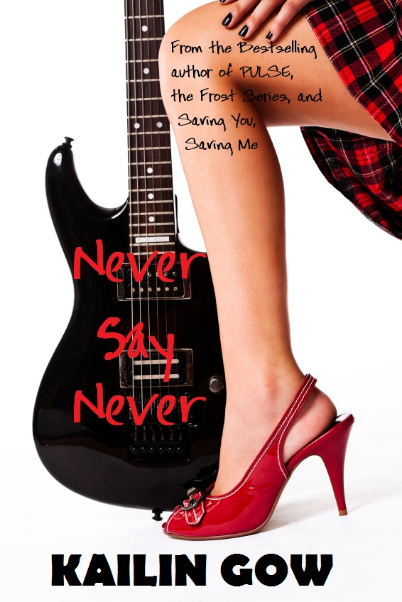 never-say-never-by-kailin-gow